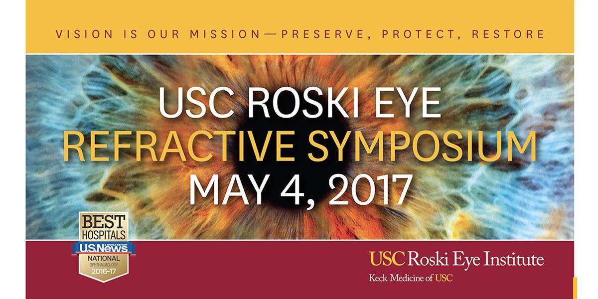 ELZA speaks at USC Roski Eye Institute Refractive Symposium 2017